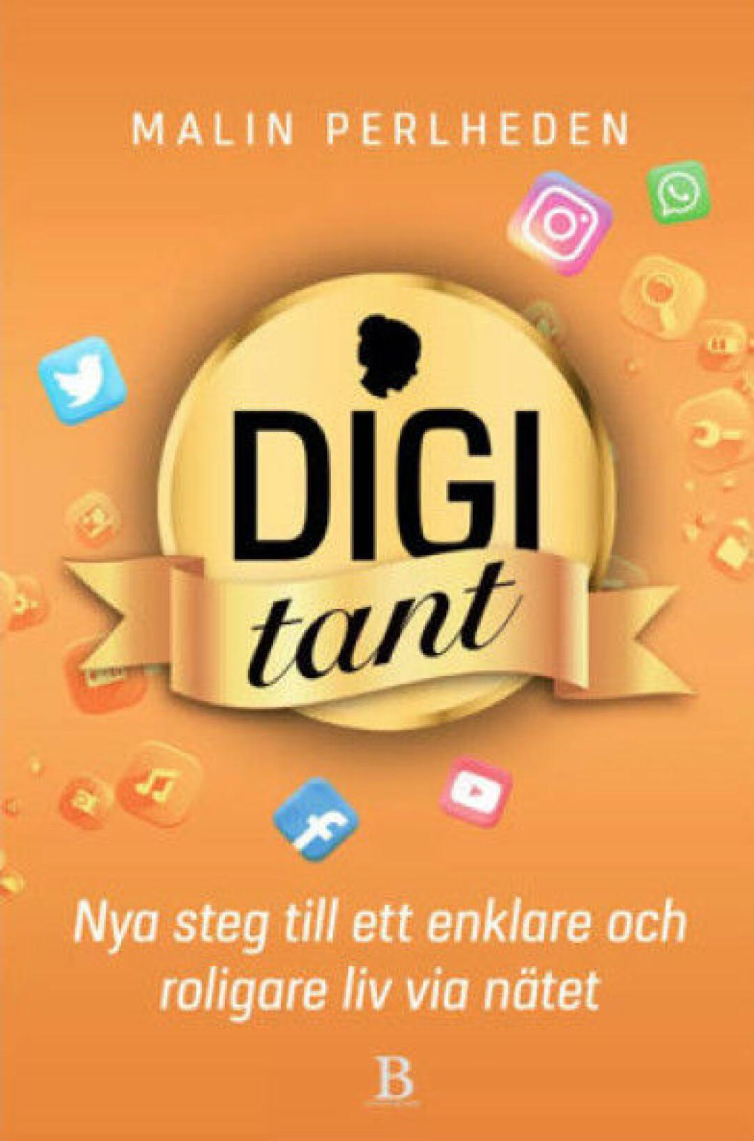 Omslag till Malin Perlhedens bok Digitant: Nya steg till ett enklare och roligare liv via nätet