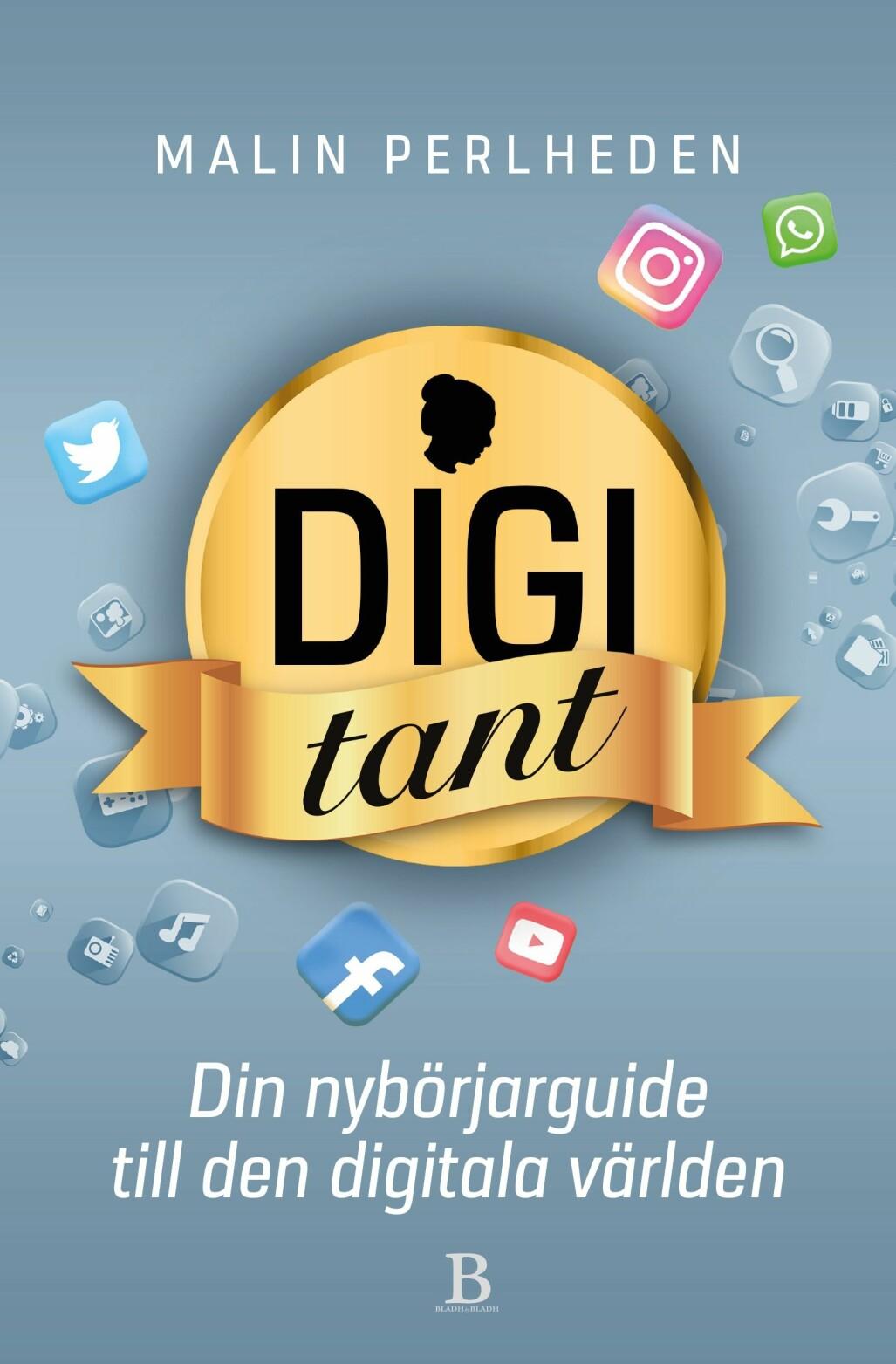 Omslag till Malin Perlhedens bok Digitant: din nybörjarguide till den digitala världen.
