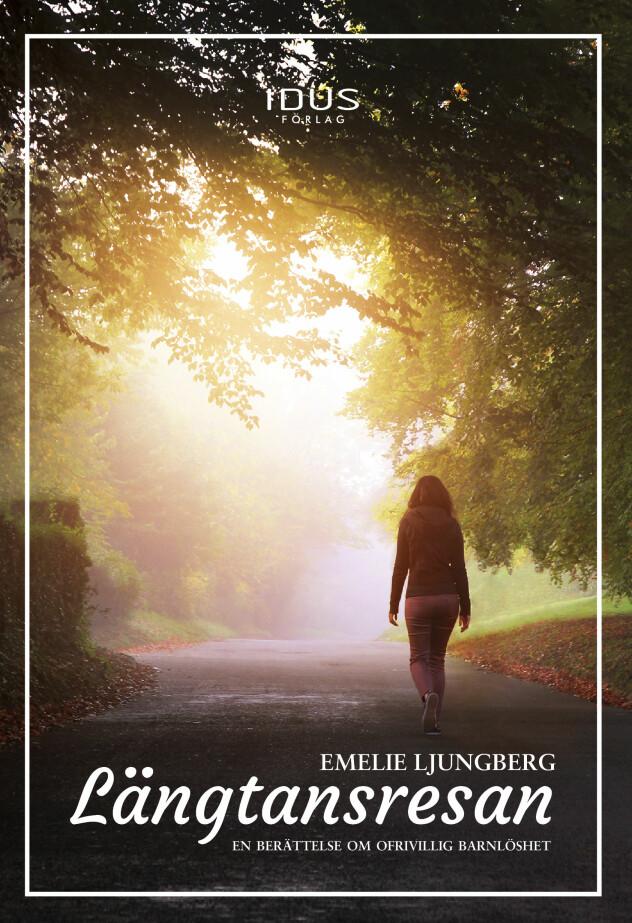Emelie Ljungberg har skrivit den självbiografiska boken <em>Längtansresan</em> om sin kamp för att få barn.