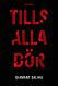 """Bokomslag """"Tills alla dör"""""""