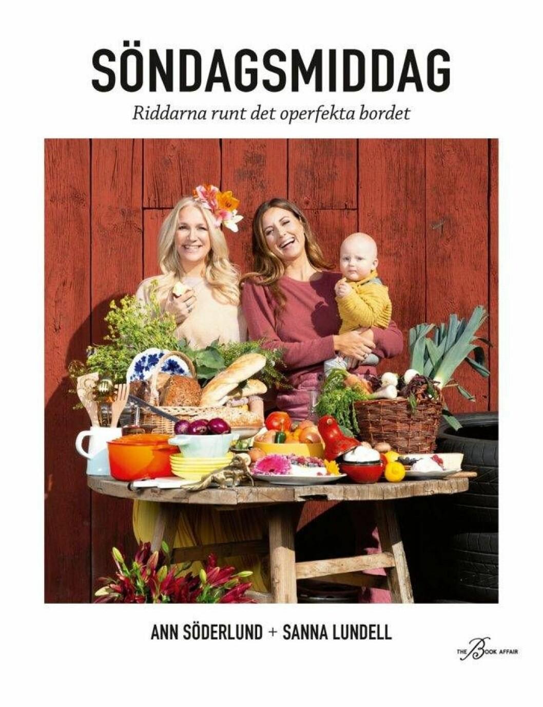 """Ann Söderlunds och Sanna Lundells kokbok """"Söndagsmiddag – riddarna runt det operfekta bordet""""."""
