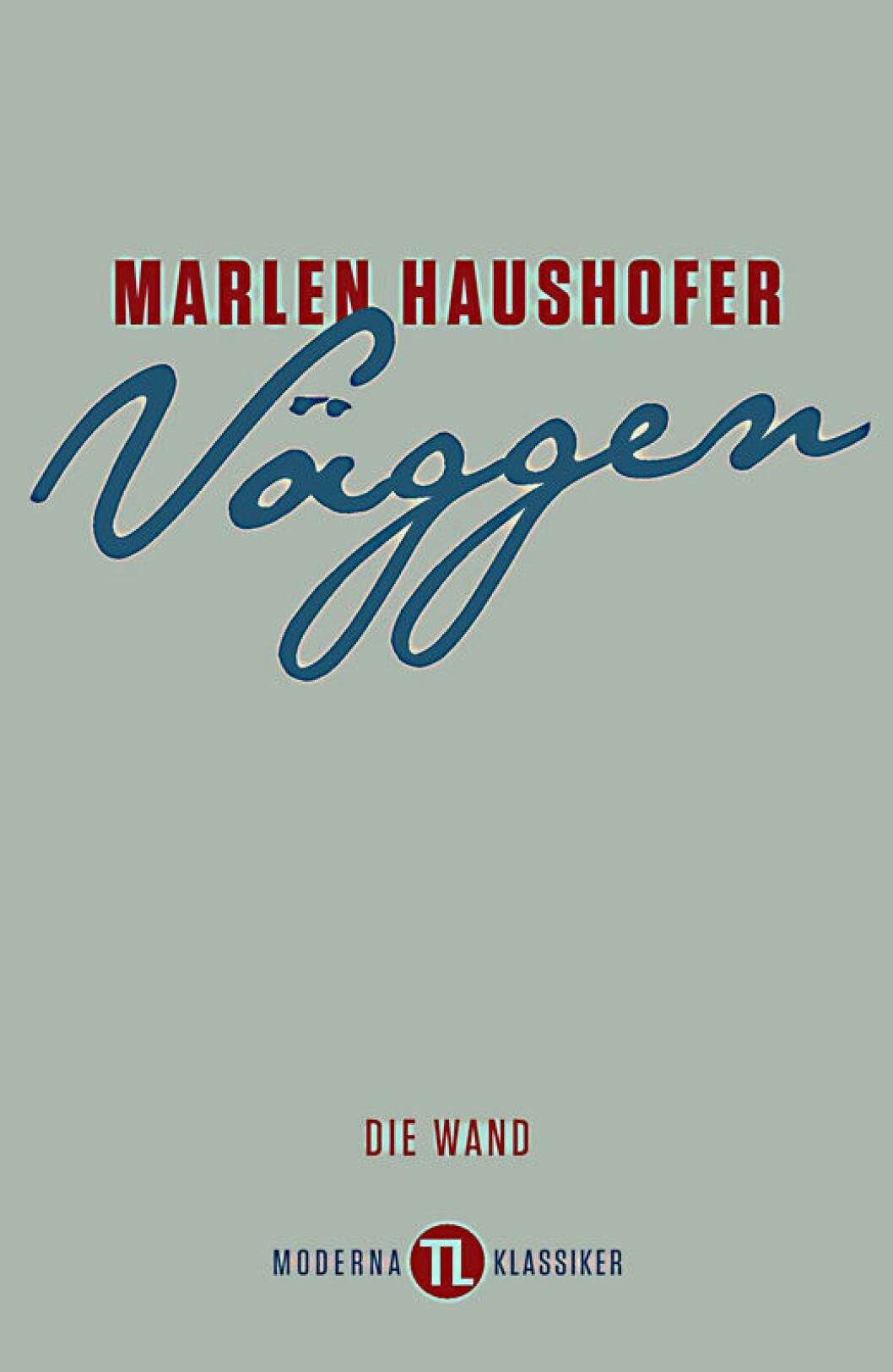 Väggen, en dystopisk bok av Marlen Haushofer.